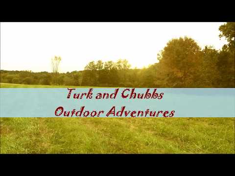 Turk and Chubbs Outdoor Adventures channel introduction
