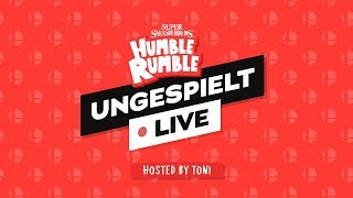 #ungeklickt + HUMBLE RUMBLE - SMASH TURNIER 🔴 LIVE