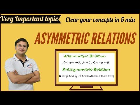 Asymmetric Relations | Discrete Mathematics- part 5