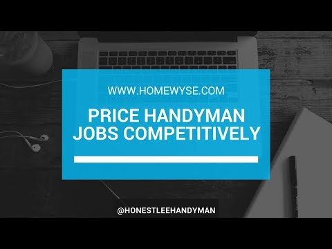 Handyman Business / How to Price Handyman Jobs Competitively