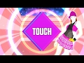 Just Dance 2017: Touch by Little Mix - Fanmade Mashup.