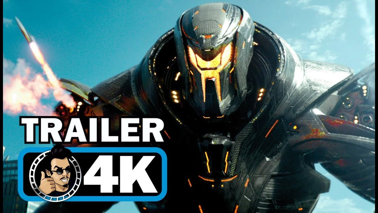 PACIFIC RIM 2: UPRISING Official Trailer [4K ULTRA HD – 2018] Sci-Fi Action Movie