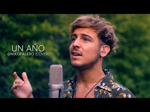 Sebastian Yatra, Reik - Un Año (cover) Niko Falero