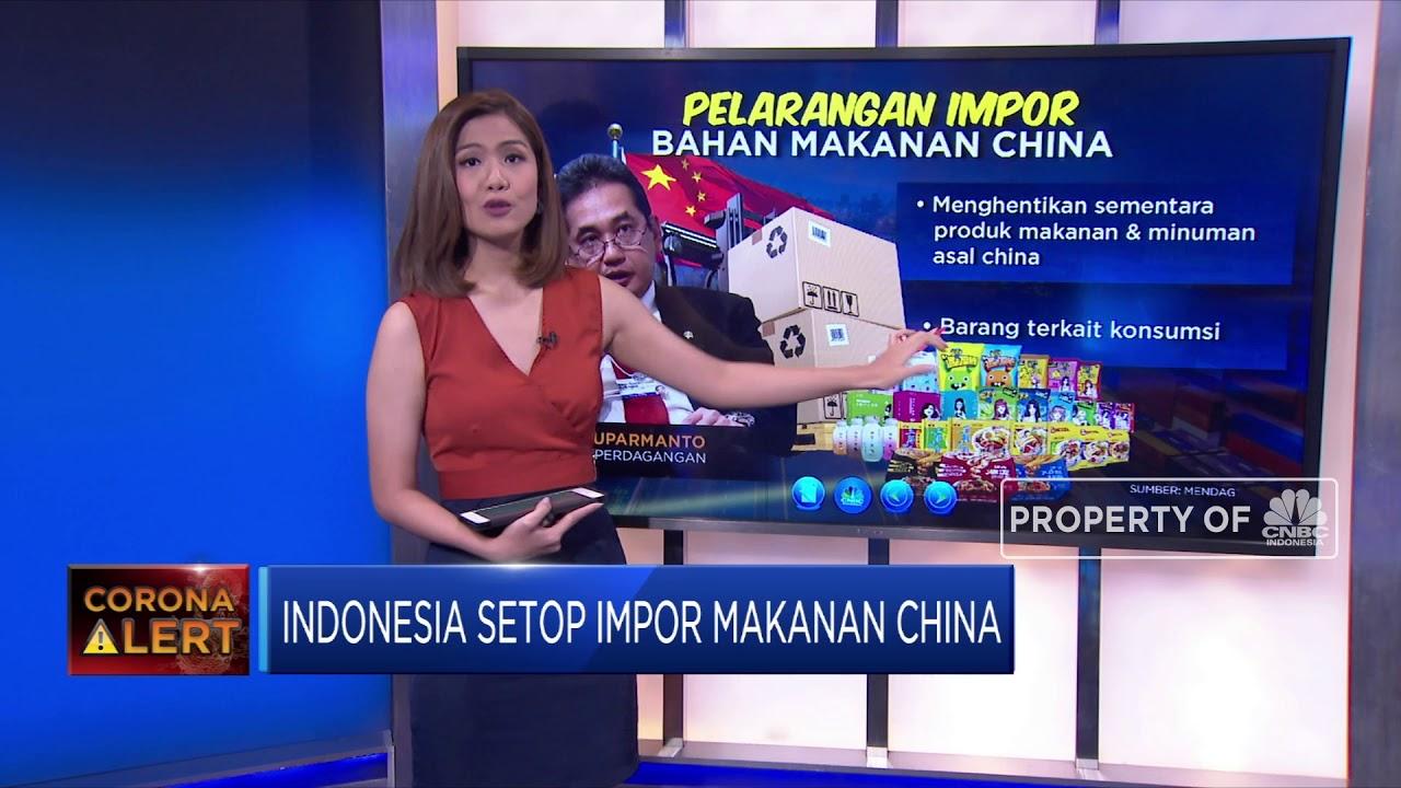 Gara Gara Corona Pemerintah Stop Makanan Dari China Youtube
