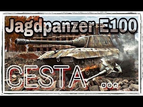 World of Tanks \\ CESTA ... \\ Začátek JP2 \\ Jagdpanzer E100