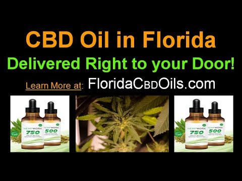 CBD Oil in Florida - Delivered to You without a Prescription – 100% Organic Florida CBD Oil