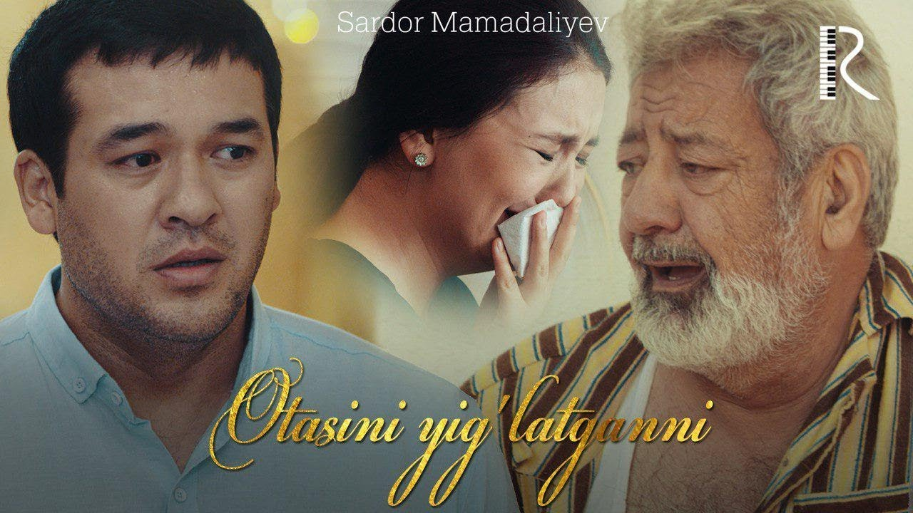 Sardor Mamadaliyev - Otasini yig'latganni