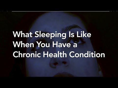 What Sleep Problems Are Like for People With Chronic Diseases
