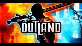 Outland - Primeros pasos - Gameplay Español HD
