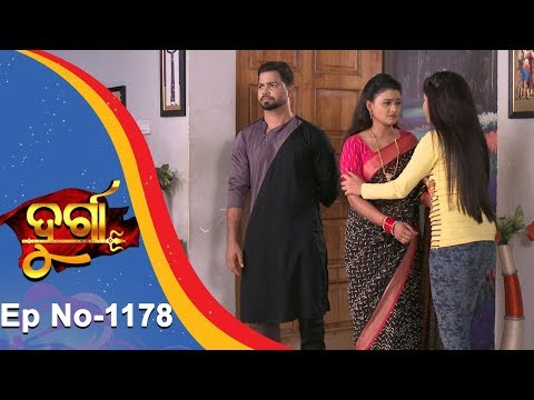 Durga | Full Ep 1178 | 17th Sept 2018 | Odia Serial - TarangTV