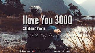 stephanie-poetri-i-love-you-3000-lirik-cover-by-aviwkila---aux-mp3-lirik