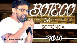 PABLO - BOTECO DA SOFRENCIA 2019 - REPERTORIO NOVO