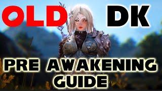 BDO Dark Knight Guide Pre Awakening | (Part 1 Beginners Focus) | Dark Elf DK | Black Desert Online