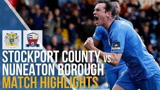 Stockport County Vs Nuneaton Borough - Match Highlights - 27.10.2018