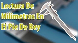 Lectura De Milimetros En El Pie De Rey | Metric Vernier Caliper Reading