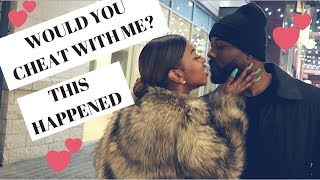 Cheat Or Be Cheated on? Would You Cheat With Me?| Public Interview| Guess What She Did?