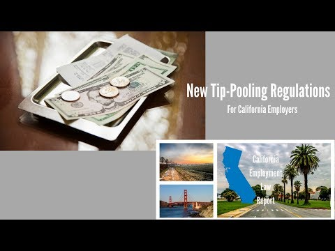 New Tip-pooling Regulations For California Employers