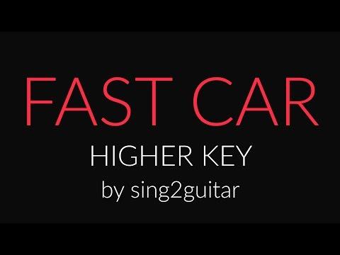 Fast Car (Higher Acoustic Guitar karaoke demo) Jonas Blue, Dakota, Tracy Chapman