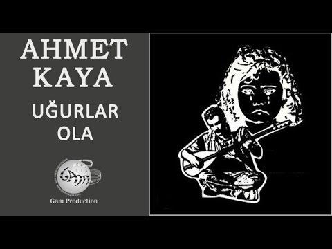 Ugurlar Ola (Ahmet Kaya)