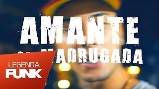 MC Dimenor DR - Amante Das Madrugada (WebClipe Oficial) (DJ Jorgin)