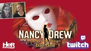 Nancy Drew: Danger by Design [Day One: Twitch] | HeR Interactive