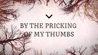 Woods of Birnam - Something Wicked This Way Comes (Lyric Video)