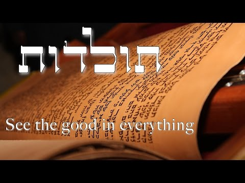 Parashat Toldot - See the good in everything - Rabbi Alon Anava