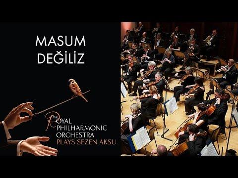 Masum Değiliz - Sezen Aksu (The Royal Philharmonic Orchestra)