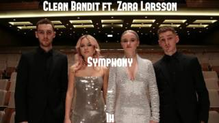 Download 1h Clean Bandit feat. Zara Larsson - Symphony 1 heure / 1 hour Mp3