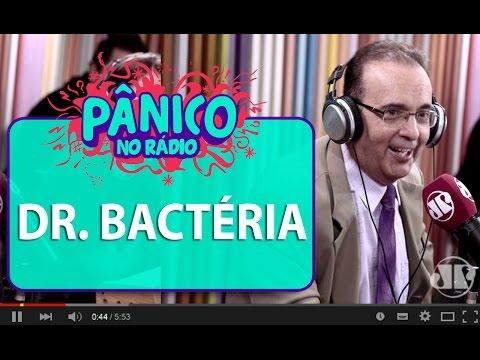 Dr. Bactéria - Pânico - 17/05/16