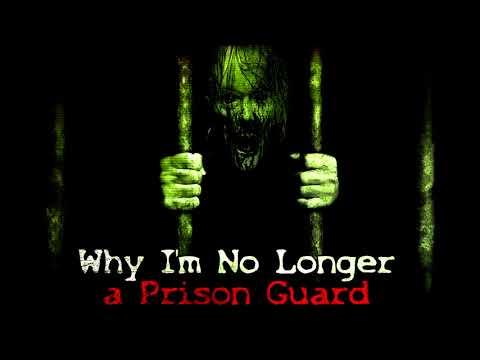 """Why I'm No Longer a Prison Guard"" Creepypasta"