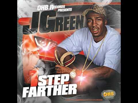 J GREEN OHB-  PARALYZED (1 STEP FARTHER MIXTAPE 2011)
