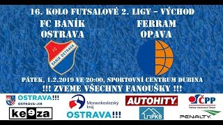 FC Baník Ostrava - Futsal – Ferram Opava |2. liga východ|