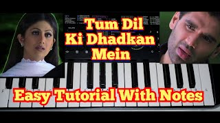 Tum Dil Ki Dhadkan Mein Song Tutorial on Piano (Casio Sa 47) By Madan Mali