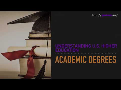Understanding U.S. Higher Education: Academic Degrees