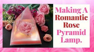 MAKING A ROMANTIC ROSE  PYRAMID LAMP. RESIN TUTORIAL.