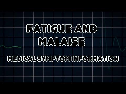 Fatigue and Malaise (Medical Symptom)