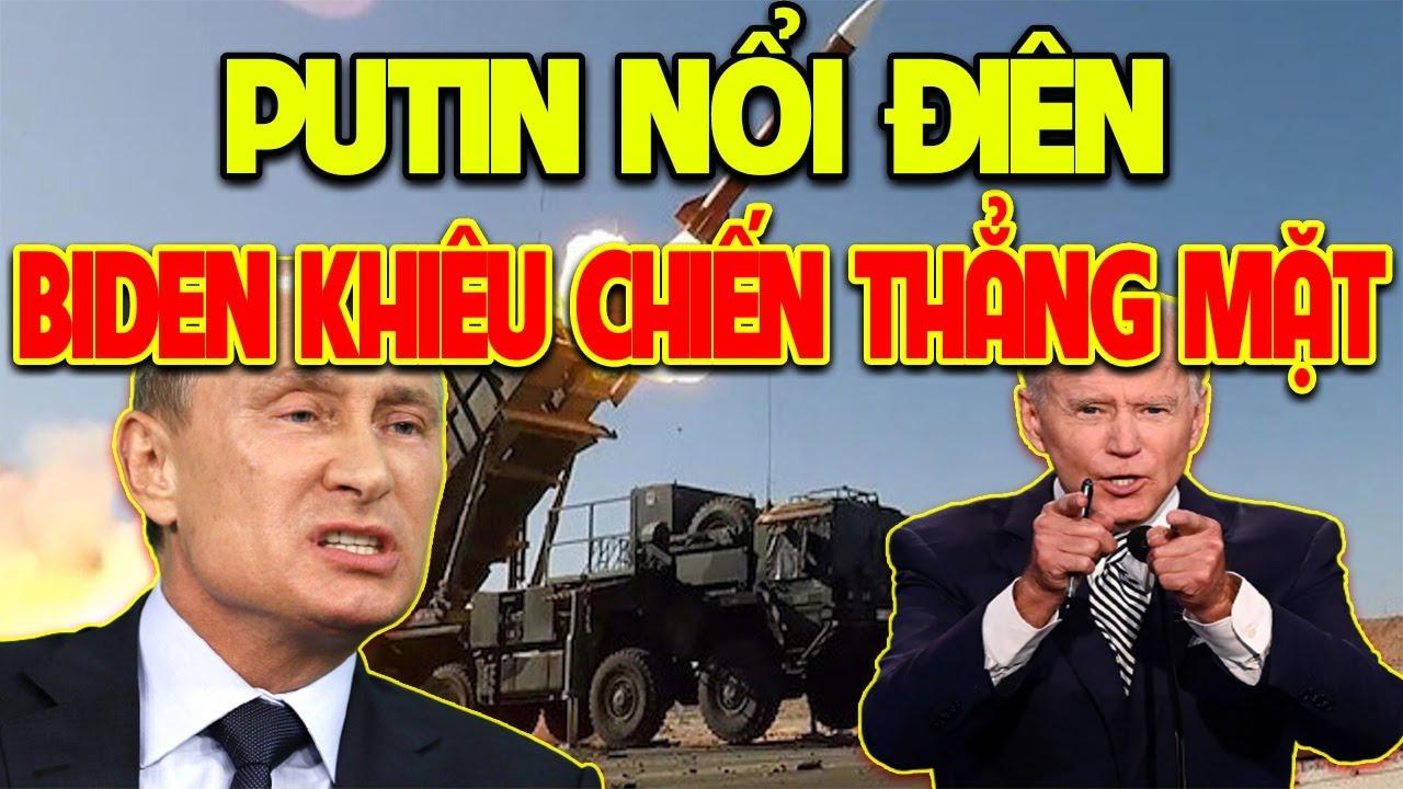 CỰC NÓNG! Putin 'NỔI ĐIÊN' Vung 'DAO GĂM' Trước Cách Khiên Chiến LỘ LIỄU NhắmThẳng Mặt Nga Của Biden