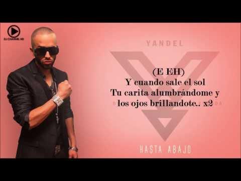 Yandel - Hasta Abajo (Letra + Link Descarga)