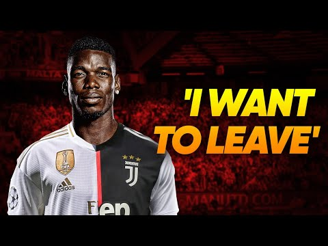Paul Pogba CONFIRMS He Wants To Leave Manchester United! | W&L