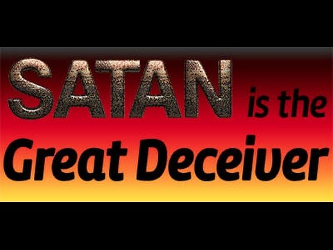How satan the Greatest Deceiver Stops people from Trusting what Jesus did to pay for their sins