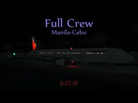 FSX VATSIM Full Flight + ATC Full Crew on Board Manila to Cebu 05.27.16 #1 Philippines Airlines A321