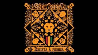 Sóda Solta - RESISTA À PRENSA