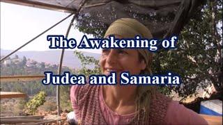 Video The Awakening of Judea and Samaria download MP3, 3GP, MP4, WEBM, AVI, FLV Januari 2018
