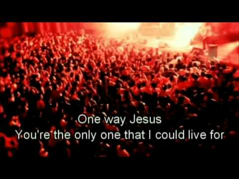 Hillsong United - One way (HD with lyrics) (Praise Song to Jesus)