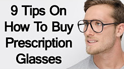 a2fd7b9187f 9 Tips On How To Buy Prescription Glasses