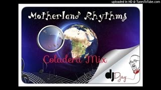 Coladera Mix by DJ Djay