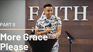 More Grace Please | Part 2 (HD Church)