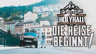 HOLYHALL | CARBAGE RUN 2018 | DIE REISE BEGINNT
