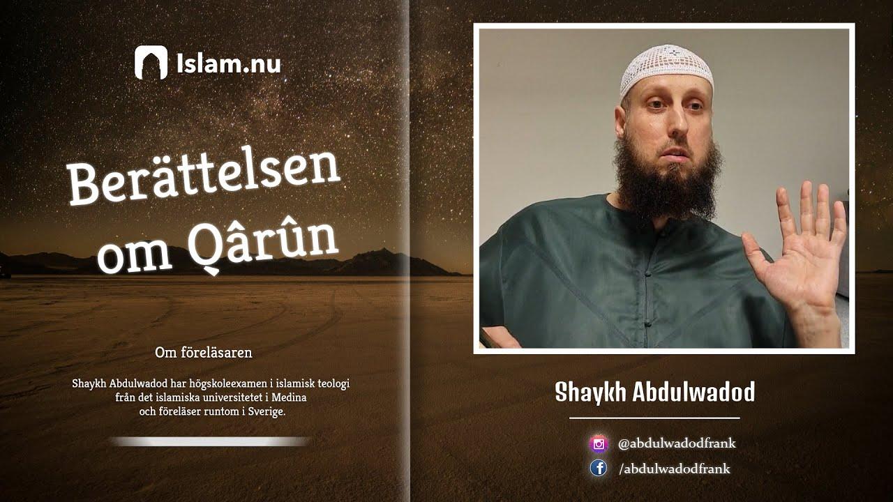 Berättelsen om Qârûn | Hur rikedom kan förstöra